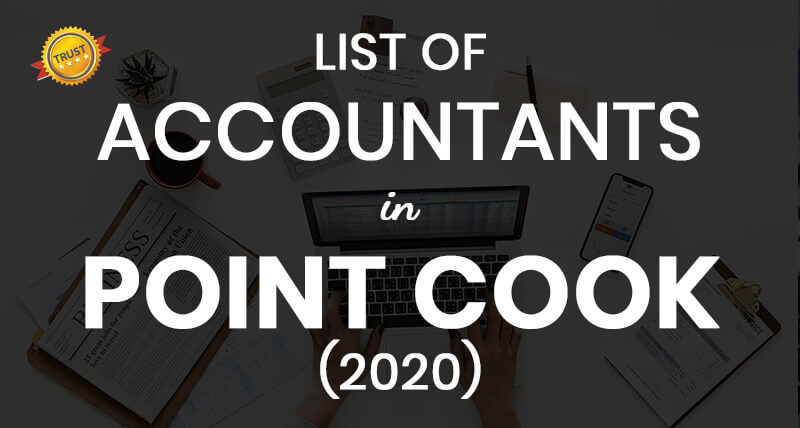 A List of Tax Accountants in Point Cook (2020)
